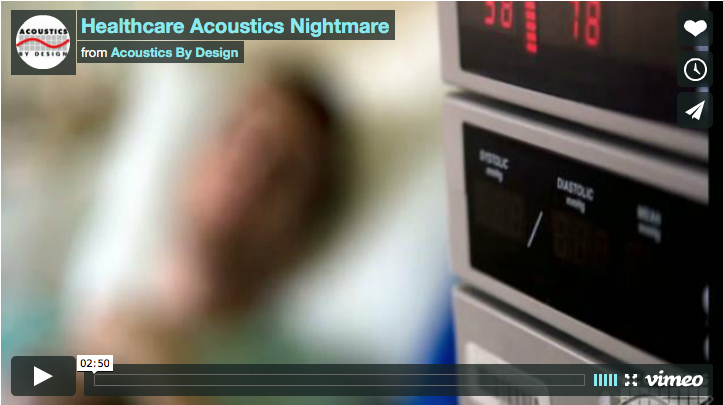 Video Blog | Healthcare Acoustics Nightmare