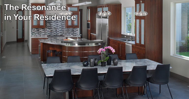 The Resonance in Your Residence Part 1